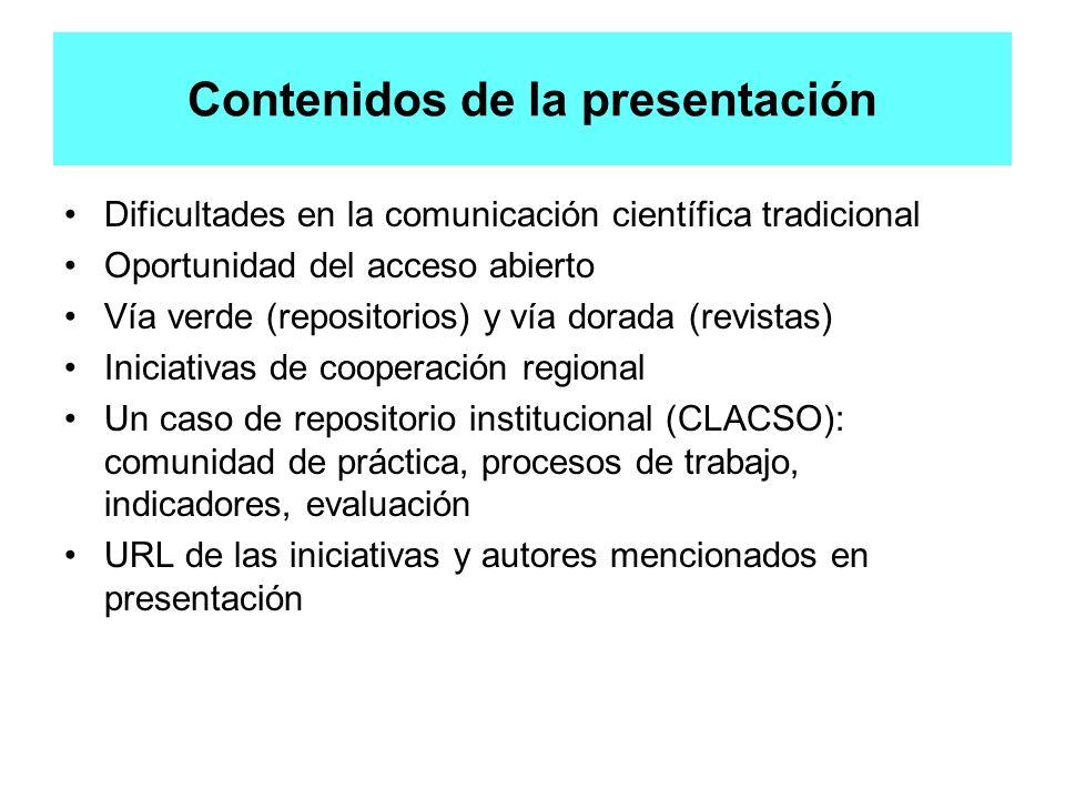 Indicadores para evaluación Cantidad de comunicaciones que circulan en el mailing de los grupos de trabajo Cantidad de cursos presenciales y a distancia Cantidad de revistas de la red CLACSO en acceso abierto, respecto al total de revistas de la red CLACSO Cantidad de repositorios institucionales en la red CLACSO Cantidad de centros de CLACSO que tienen colección en el repositorio CLACSO Cantidad centros que dan enlace al repositorio Resultados Quincenalmente los grupos involucrados reciben mensajes promoviendo el acceso abierto y sus alternativas 35 cursos presenciales en 11 países + 2 cursos a distancia 65% de las 350 revistas editadas en la red CLACSO están en acceso abierto (en sitio web y/o en portales Scielo, Redalyc, Clacso) 37 centros están ubicados en universidades que tienen RI 117 centros tienen colección en el repositorio institucional de CLACSO 88 centros de CLACSO dan enlace desde su website al repositorio OBJETIVO 1: promoción del acceso abierto en los grupos sociales involucrados en RI