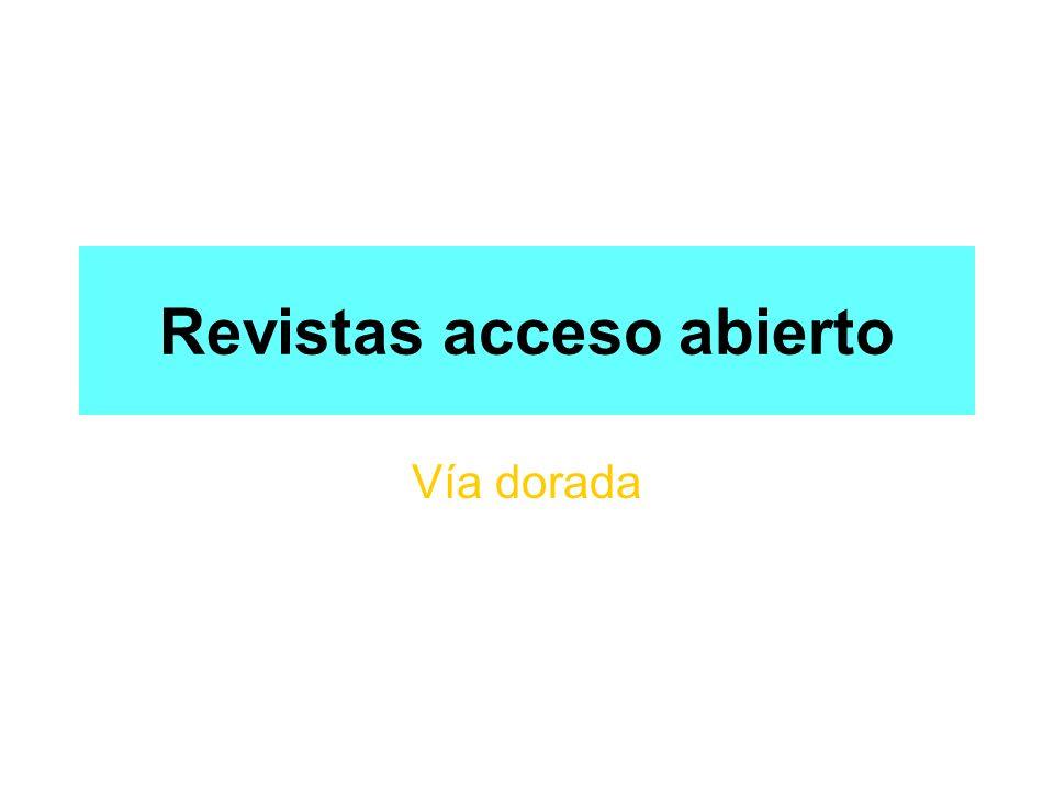 Revistas acceso abierto Vía dorada