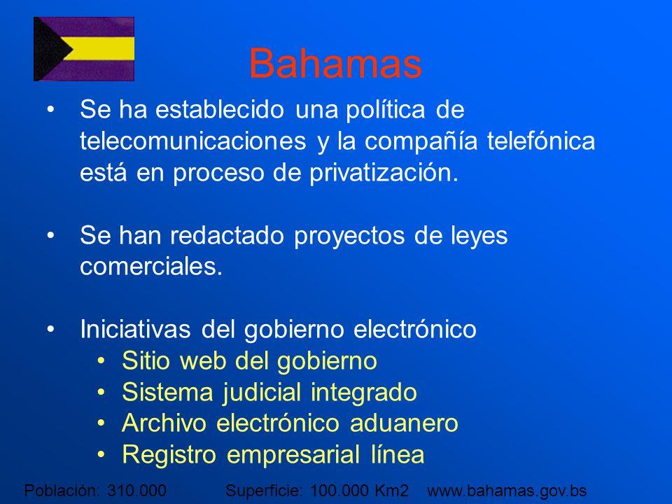 Bahamas Se ha establecido una política de telecomunicaciones y la compañía telefónica está en proceso de privatización. Se han redactado proyectos de