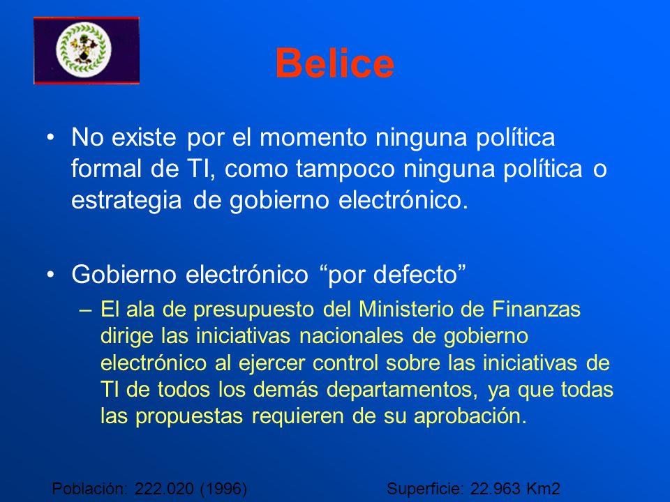 Belice No existe por el momento ninguna política formal de TI, como tampoco ninguna política o estrategia de gobierno electrónico. Gobierno electrónic