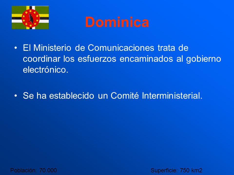 Dominica El Ministerio de Comunicaciones trata de coordinar los esfuerzos encaminados al gobierno electrónico. Se ha establecido un Comité Interminist