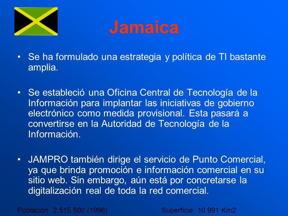 Jamaica Se ha formulado una estrategia y política de TI bastante amplia. Se estableció una Oficina Central de Tecnología de la Información para implan