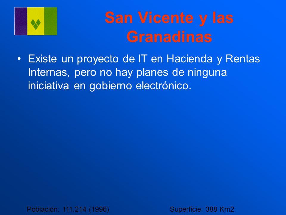 San Vicente y las Granadinas Existe un proyecto de IT en Hacienda y Rentas Internas, pero no hay planes de ninguna iniciativa en gobierno electrónico.