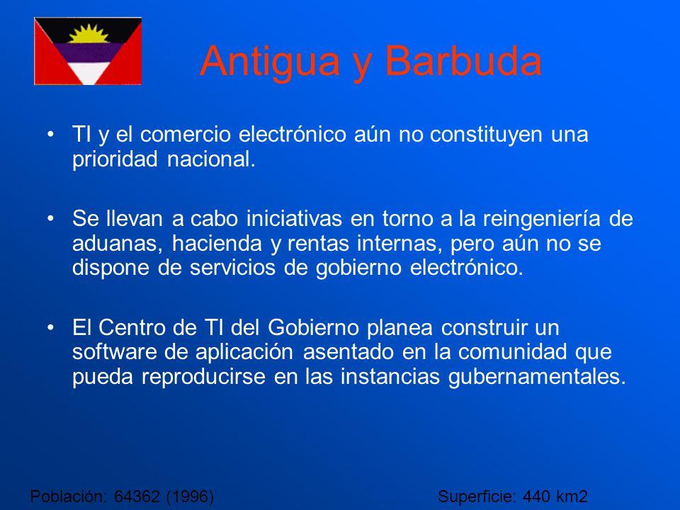 Antigua y Barbuda TI y el comercio electrónico aún no constituyen una prioridad nacional. Se llevan a cabo iniciativas en torno a la reingeniería de a