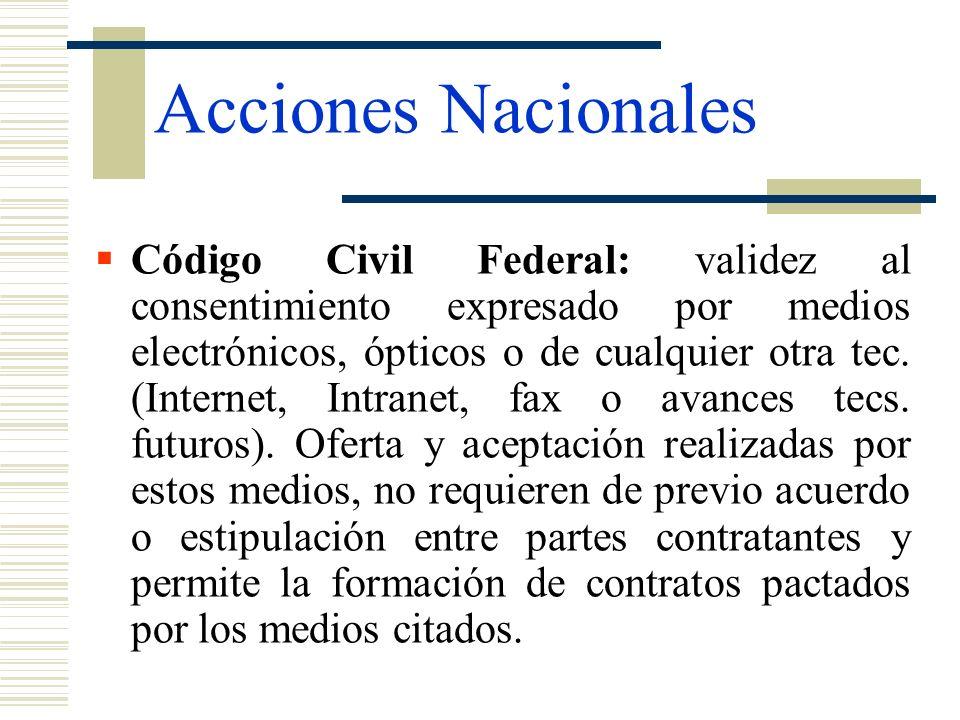 Código Civil Federal: validez al consentimiento expresado por medios electrónicos, ópticos o de cualquier otra tec. (Internet, Intranet, fax o avances