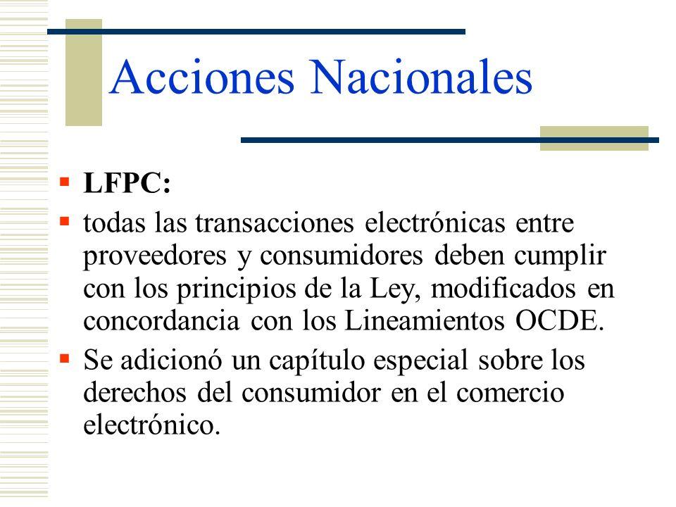 Acciones Nacionales LFPC: todas las transacciones electrónicas entre proveedores y consumidores deben cumplir con los principios de la Ley, modificado