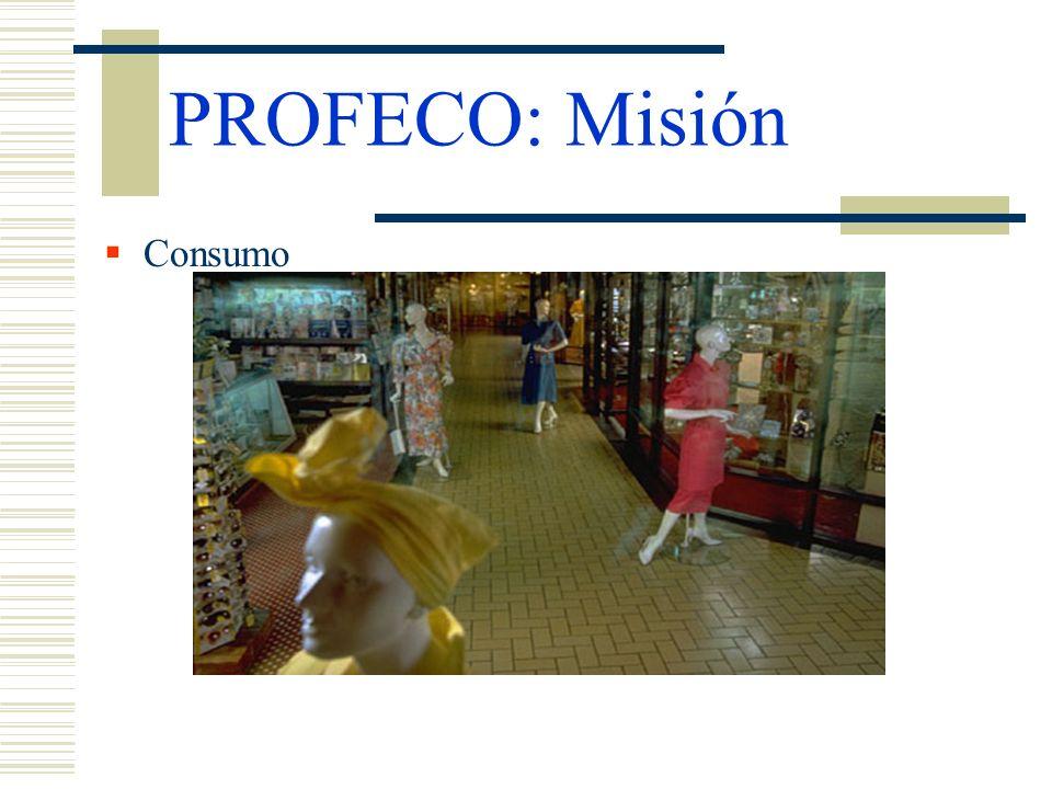 PROFECO: Misión Consumo