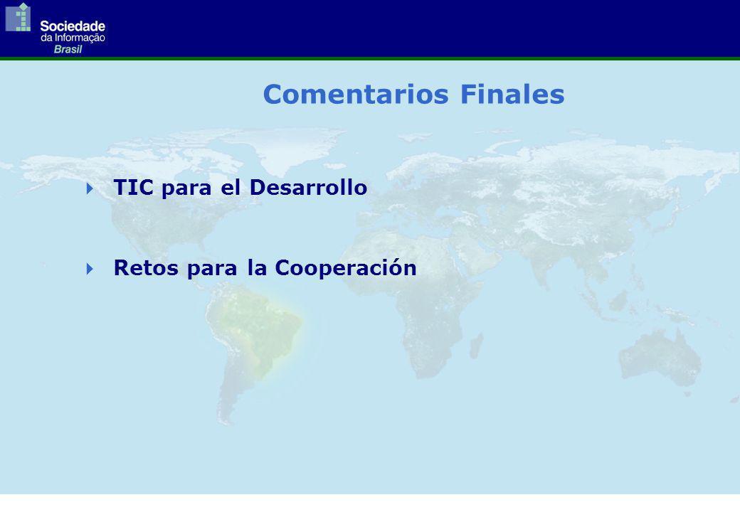 Comentarios Finales TIC para el Desarrollo Retos para la Cooperación