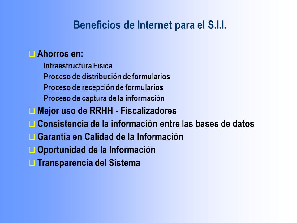 Beneficios de Internet para el S.I.I.