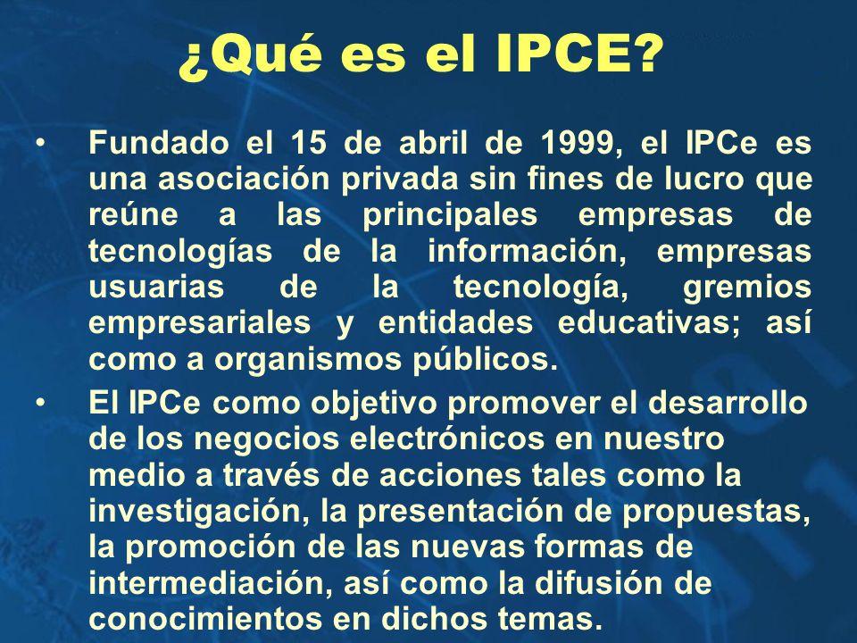 ¿Qué es el IPCE? Fundado el 15 de abril de 1999, el IPCe es una asociación privada sin fines de lucro que reúne a las principales empresas de tecnolog