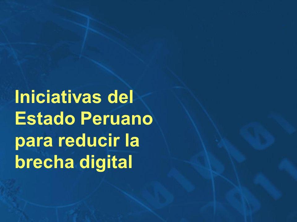 Iniciativas del Estado Peruano para reducir la brecha digital