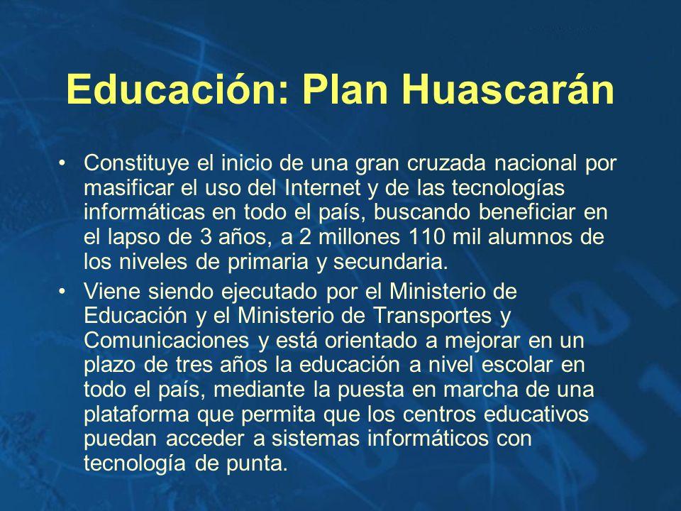 Educación: Plan Huascarán Constituye el inicio de una gran cruzada nacional por masificar el uso del Internet y de las tecnologías informáticas en tod