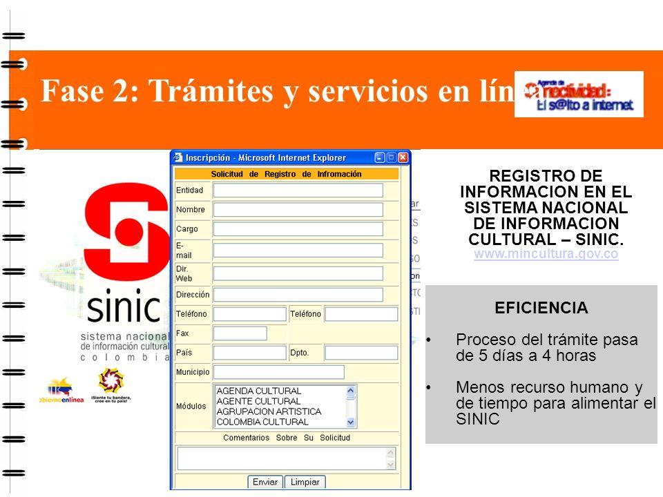 Fase 2: Trámites y servicios en línea Declaración electrónica de impuestos para grandes contribuyentes www.dian.gov.co EFICIENCIA Los funcionarios de la DIAN tardaban más de un año transcribiendo formularios.