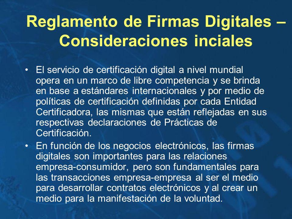 El servicio de certificación digital a nivel mundial opera en un marco de libre competencia y se brinda en base a estándares internacionales y por med