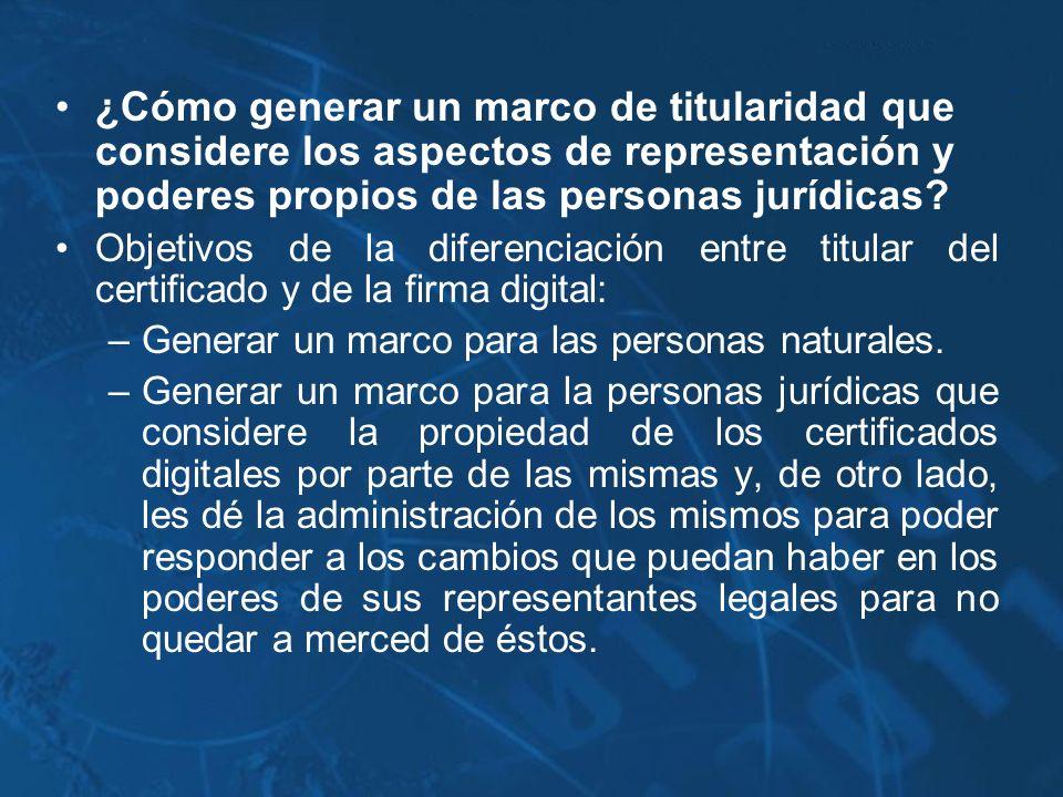 ¿Cómo generar un marco de titularidad que considere los aspectos de representación y poderes propios de las personas jurídicas? Objetivos de la difere