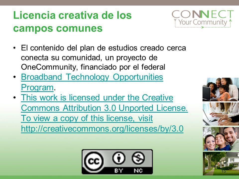 15 Licencia creativa de los campos comunes El contenido del plan de estudios creado cerca conecta su comunidad, un proyecto de OneCommunity, financiad