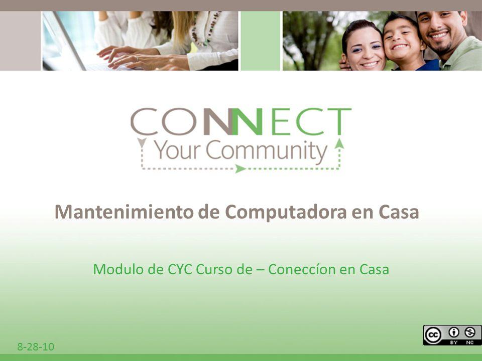 Mantenimiento de Computadora en Casa Modulo de CYC Curso de – Coneccíon en Casa 8-28-10