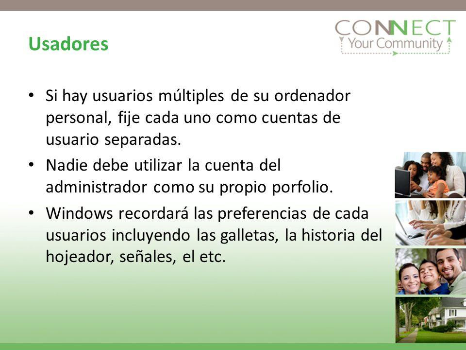 Usadores Si hay usuarios múltiples de su ordenador personal, fije cada uno como cuentas de usuario separadas.