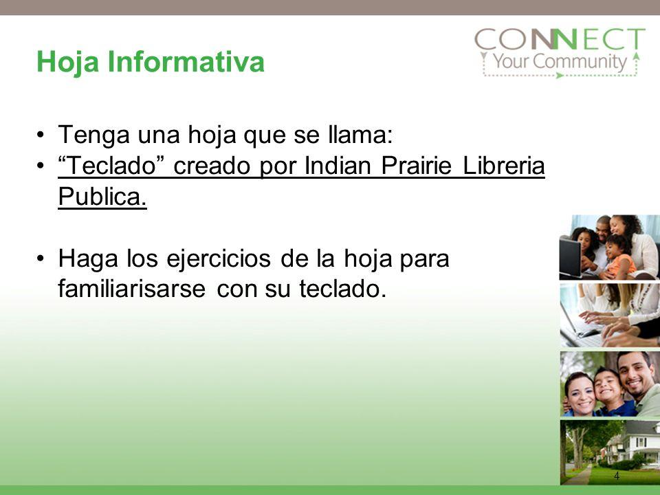 4 Hoja Informativa Tenga una hoja que se llama: Teclado creado por Indian Prairie Libreria Publica.