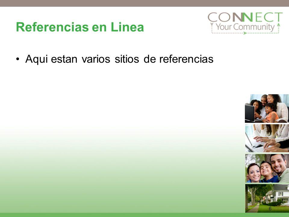 6 Referencias en Linea Aqui estan varios sitios de referencias