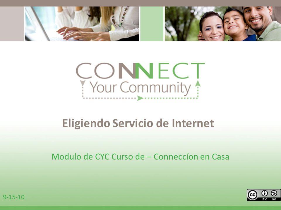 Eligiendo Servicio de Internet Modulo de CYC Curso de – Conneccíon en Casa 9-15-10