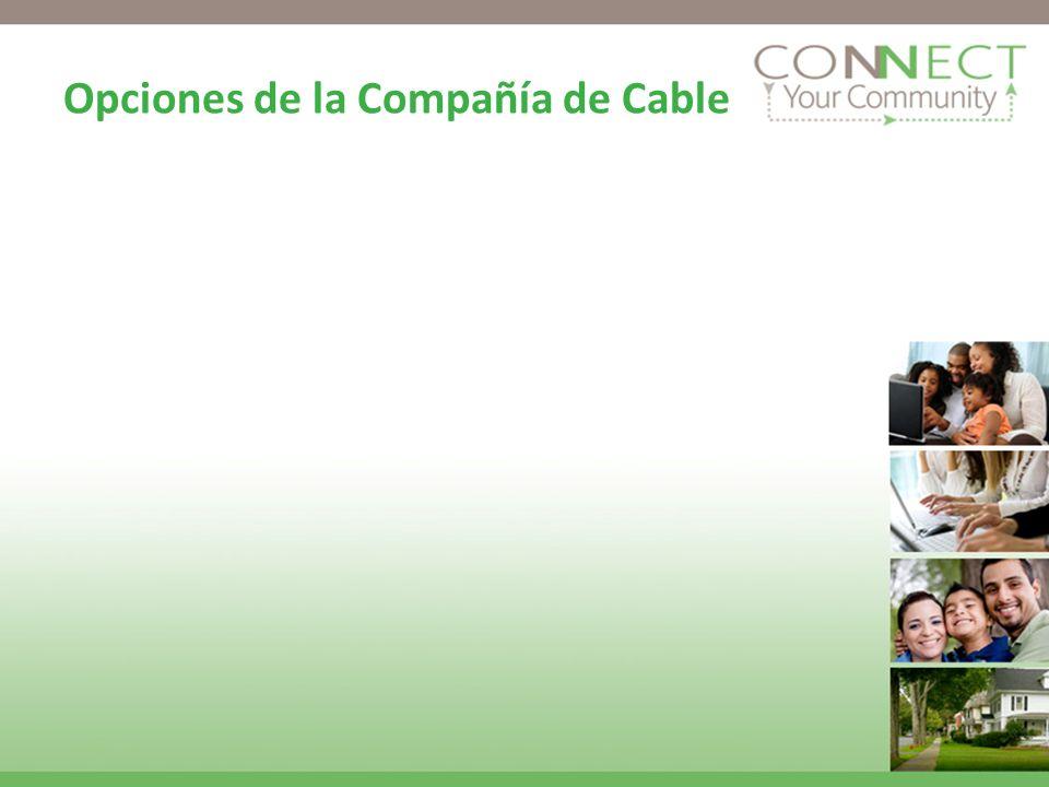 Opciones de la Compañía de Cable