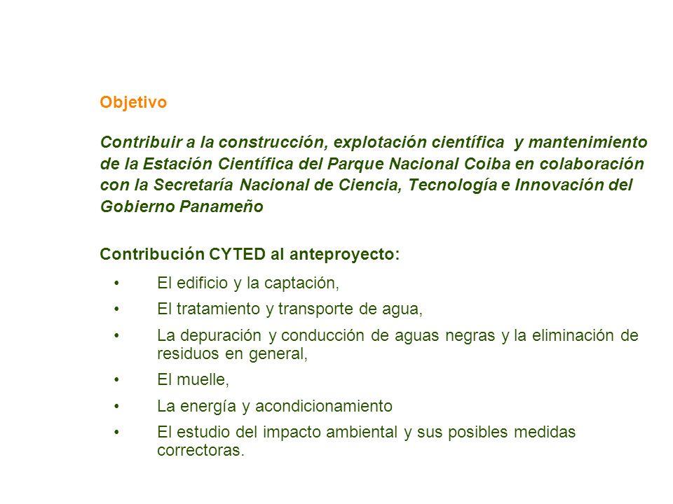 Objetivo Contribuir a la construcción, explotación científica y mantenimiento de la Estación Científica del Parque Nacional Coiba en colaboración con