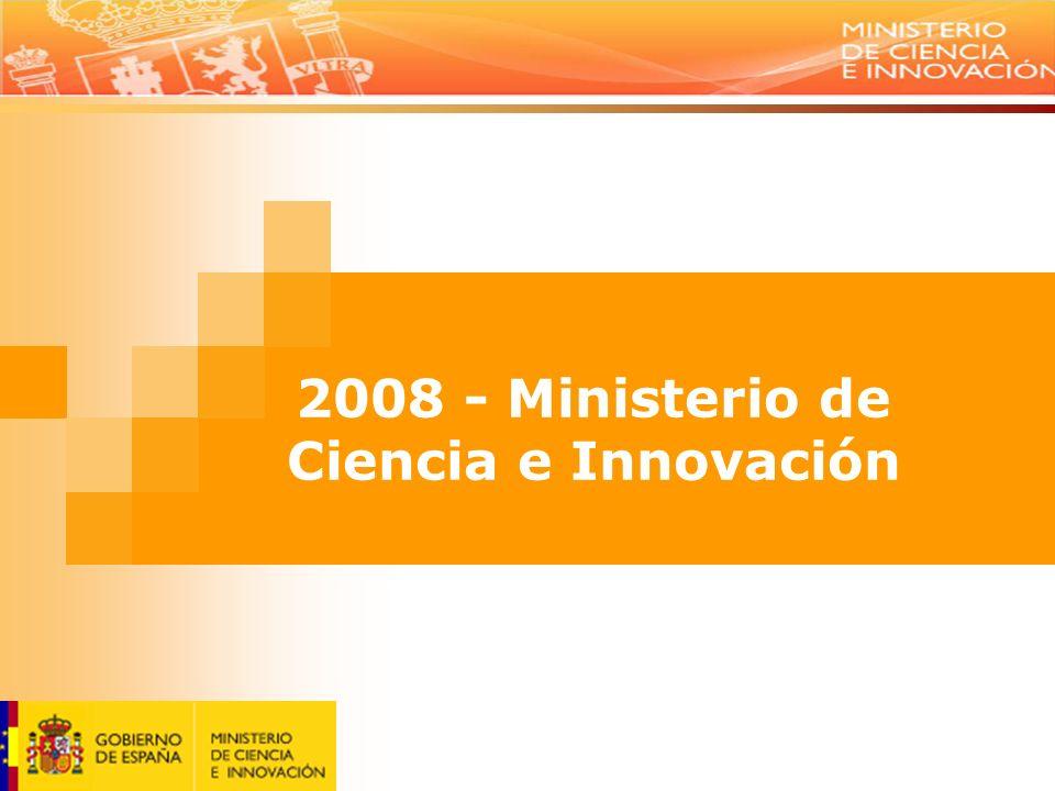 2008 - Ministerio de Ciencia e Innovación