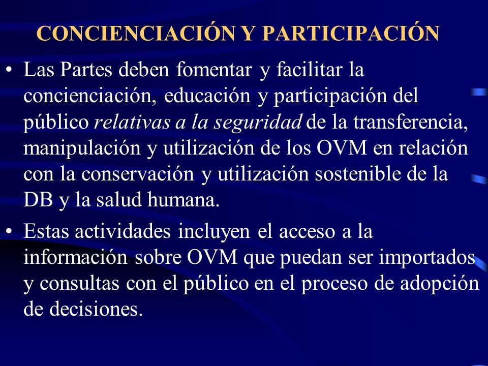 CONCIENCIACIÓN Y PARTICIPACIÓN Las Partes deben fomentar y facilitar la concienciación, educación y participación del público relativas a la seguridad