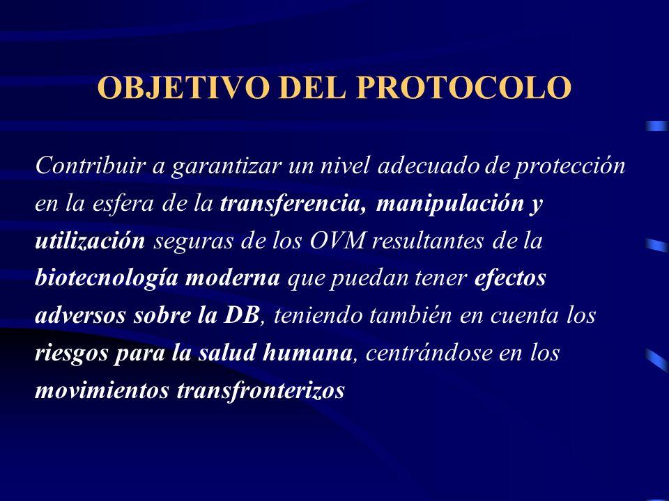 OBJETIVO DEL PROTOCOLO Contribuir a garantizar un nivel adecuado de protección en la esfera de la transferencia, manipulación y utilización seguras de