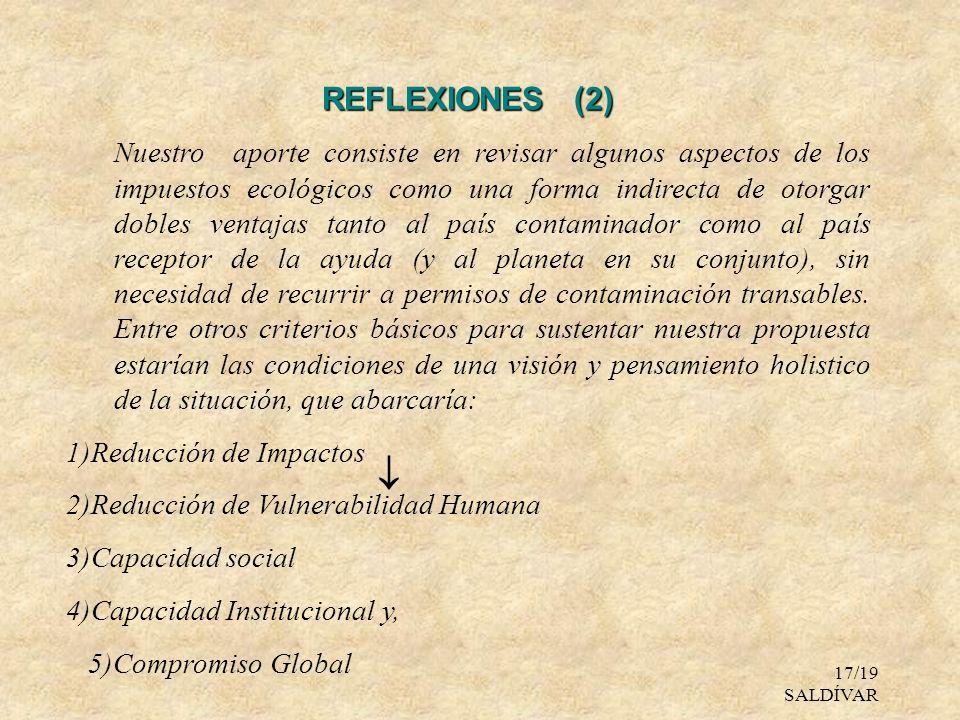 17/19 SALDÍVAR REFLEXIONES (2) Nuestro aporte consiste en revisar algunos aspectos de los impuestos ecológicos como una forma indirecta de otorgar dob