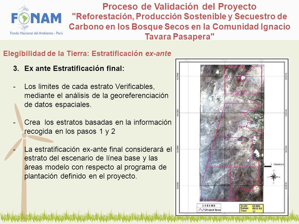 3.Ex ante Estratificación final: -Los limites de cada estrato Verificables, mediante el análisis de la georeferenciación de datos espaciales. -Crea lo