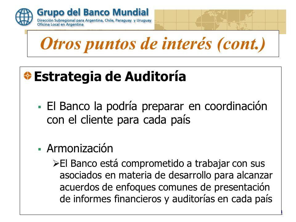 www.worldbank.org/lacfm Otros puntos de interés (cont.) Estrategia de Auditoría El Banco la podría preparar en coordinación con el cliente para cada p