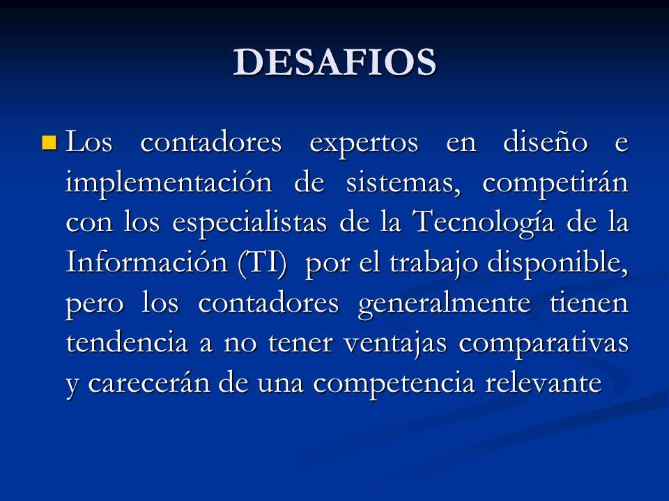 DESAFIOS Los contadores expertos en diseño e implementación de sistemas, competirán con los especialistas de la Tecnología de la Información (TI) por