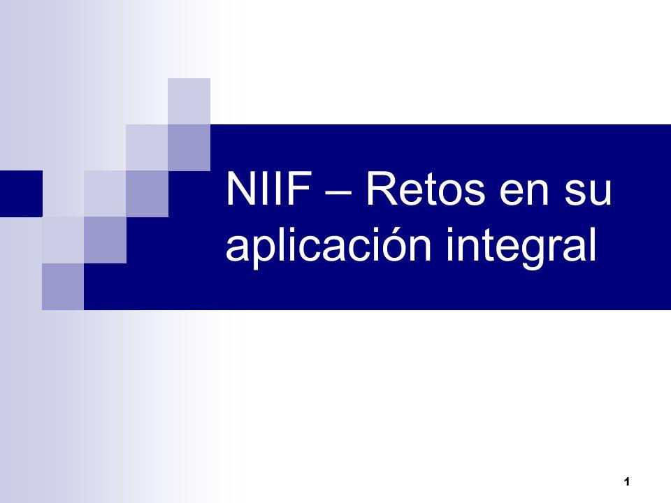 1 NIIF – Retos en su aplicación integral
