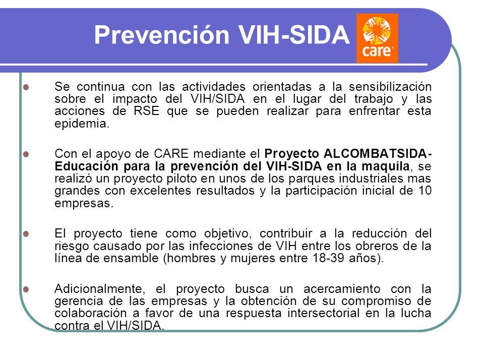 Prevención VIH-SIDA Se continua con las actividades orientadas a la sensibilización sobre el impacto del VIH/SIDA en el lugar del trabajo y las accion