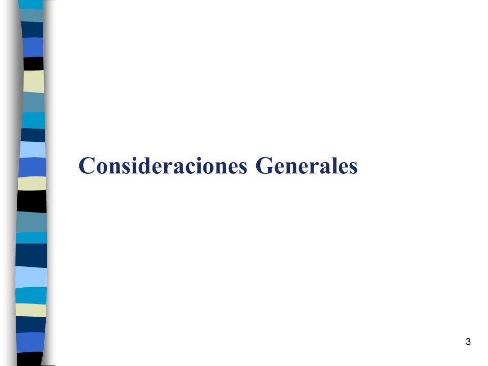 3 Consideraciones Generales
