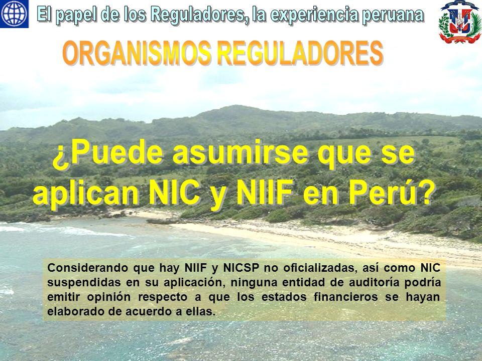 Considerando que hay NIIF y NICSP no oficializadas, así como NIC suspendidas en su aplicación, ninguna entidad de auditoría podría emitir opinión resp