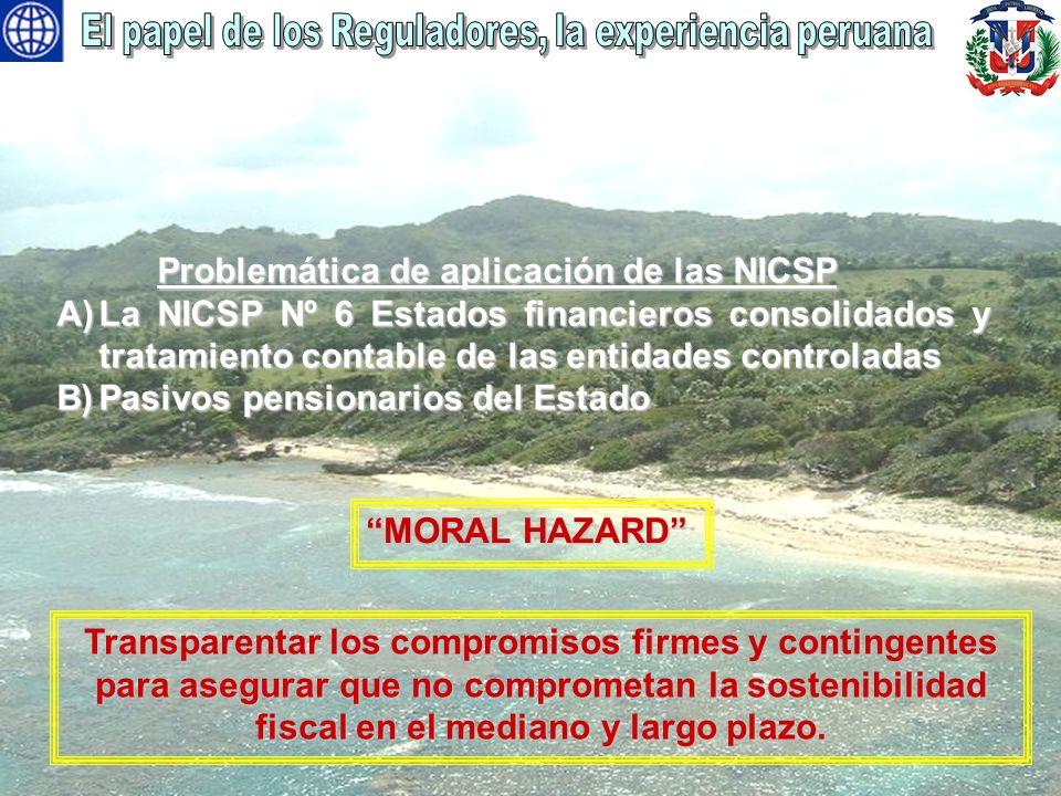 Problemática de aplicación de las NICSP Problemática de aplicación de las NICSP A)La NICSP Nº 6 Estados financieros consolidados y tratamiento contabl