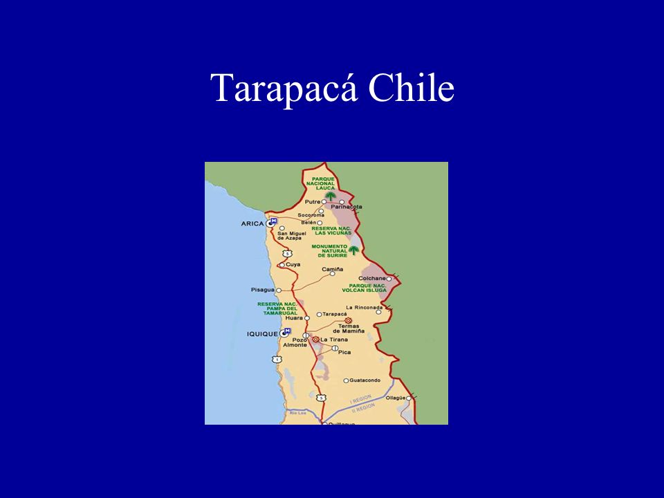 MAPAS DE LAS REGIONES CHILE: Tarapacá Tarapacá Chile