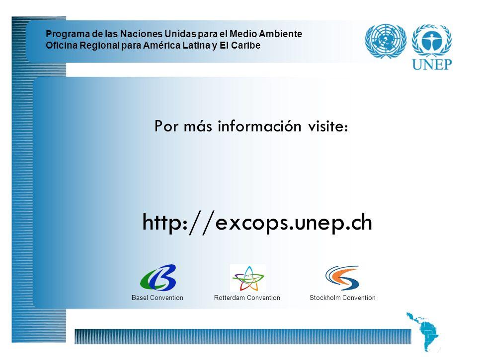 21 Programa de las Naciones Unidas para el Medio Ambiente Oficina Regional para América Latina y El Caribe http://excops.unep.ch Por más información v