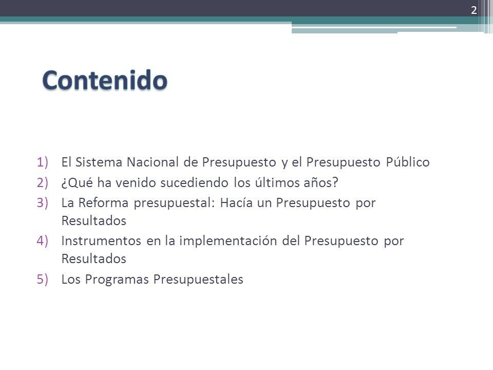 El Sistema Nacional de Presupuesto y el Presupuesto por Resultados Hacia una mejora en la calidad del Gasto Público 33
