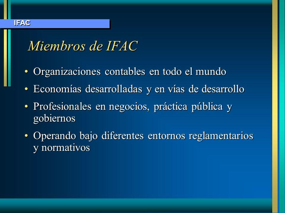 Miembros de IFAC Miembros de IFAC Organizaciones contables en todo el mundoOrganizaciones contables en todo el mundo Economías desarrolladas y en vías