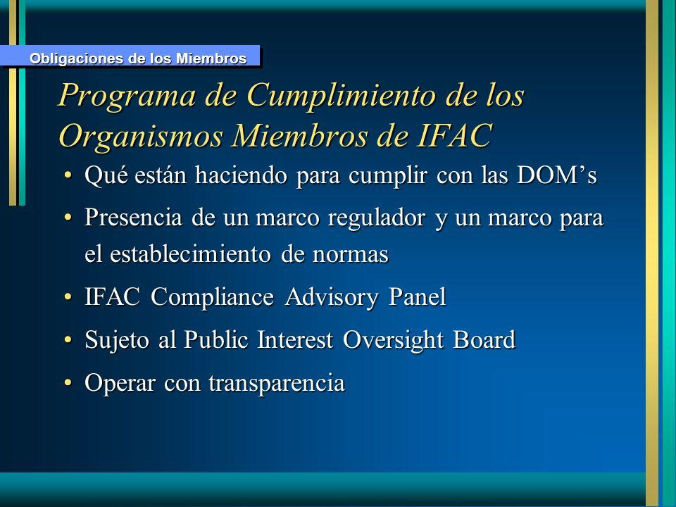 Programa de Cumplimiento de los Organismos Miembros de IFAC Qué están haciendo para cumplir con las DOMsQué están haciendo para cumplir con las DOMs P