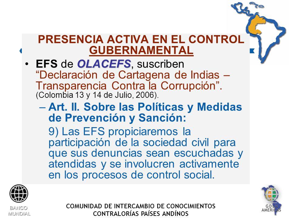 COMUNIDAD DE INTERCAMBIO DE CONOCIMIENTOS CONTRALORÍAS PAÍSES ANDÍNOS PRESENCIA ACTIVA EN EL CONTROL GUBERNAMENTAL OLACEFSEFS de OLACEFS, suscriben Declaración de Cartagena de Indias – Transparencia Contra la Corrupción.
