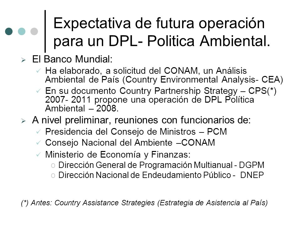 Expectativa de futura operación para un DPL- Politica Ambiental.