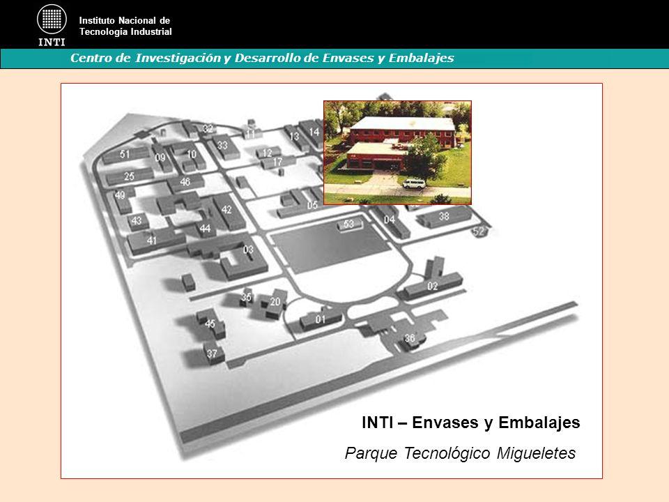 Instituto Nacional de Tecnología Industrial Centro de Investigación y Desarrollo de Envases y Embalajes Parque Tecnológico Migueletes INTI – Envases y
