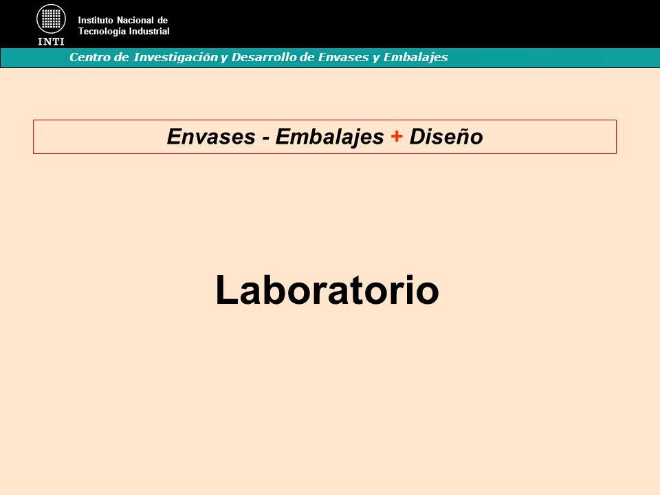 Instituto Nacional de Tecnología Industrial Centro de Investigación y Desarrollo de Envases y Embalajes Laboratorio Envases - Embalajes + Diseño