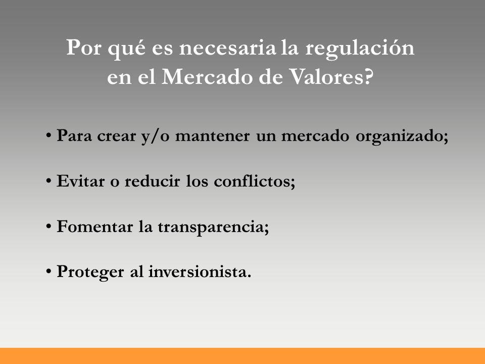 Por qué es necesaria la regulación en el Mercado de Valores.