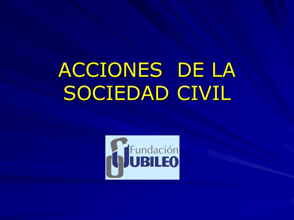 ACCIONES DE LA SOCIEDAD CIVIL